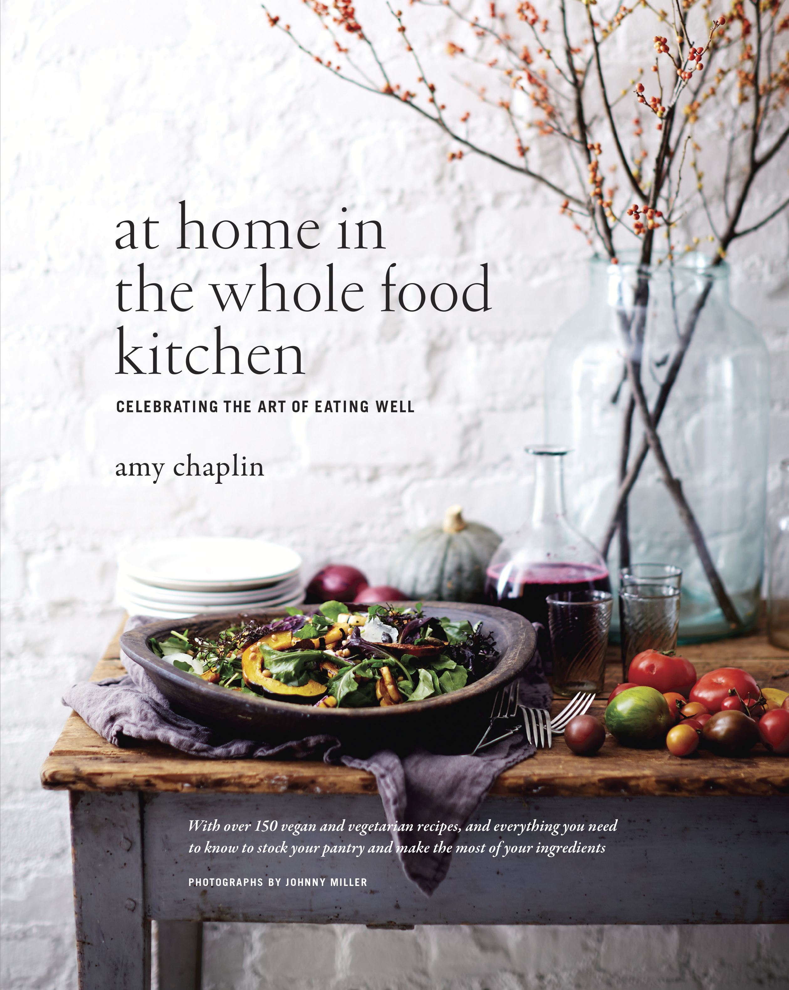 New website and a sneak peek of my book amy chaplin at home in the whole food kitchencvr forumfinder Choice Image
